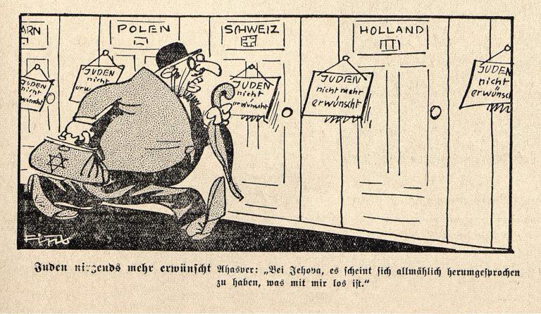 """Karikatur """"Juden nirgends mehr erwünscht"""", 1938 Philipp Rupprecht, unter dem Pseudonym """"Fips"""" Zeichner des antisemitischen HetzblattesDer Stürmer, lässt als """"Ahasver, der ewige Jude"""" einen Vertreter des von ihm geschaffenen Typus des """"Stürmer-Juden"""" feststellen, dass in allen Ländern """"Juden nicht mehr erwünscht"""" seien. Philipp Rupprecht / Der Stürmer 20/1938"""