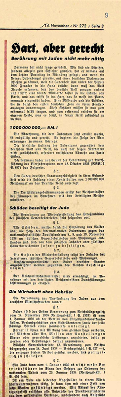 """Tough, but just,"" Der Angriff, November 14, 1938  On November 12, 1938, Hermann Göring, commissioner for the Four-Year Plan, issues an ""Ordinance on the Exclusion of Jews from German Economic Life."" Jewish-owned businesses must close by January 1, 1939. In addition, the Jews are ordered to pay 1 billion reichsmarks in damages resulting from the riots – a so-called compensation payment. Bundesarchiv, Berlin, R 8045-317"