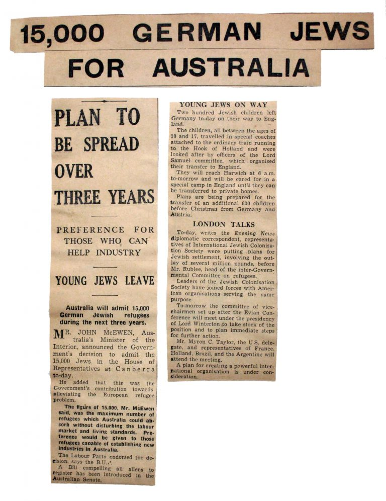 """""""15,000 German Jews for Australia,"""" London Evening News, December 1, 1938 On December 1, 1938, the Australian Interior Minister tells the parliament that the government intends to take in 15,000 Jewish refugees from Germany in the following three years. People who have skills related to the development of industries are to be given priority. Admitting a larger number of people, he says, would have a negative impact on Australia's labor market and standard of living. Franklin D. Roosevelt Library, Hyde Park, NY"""