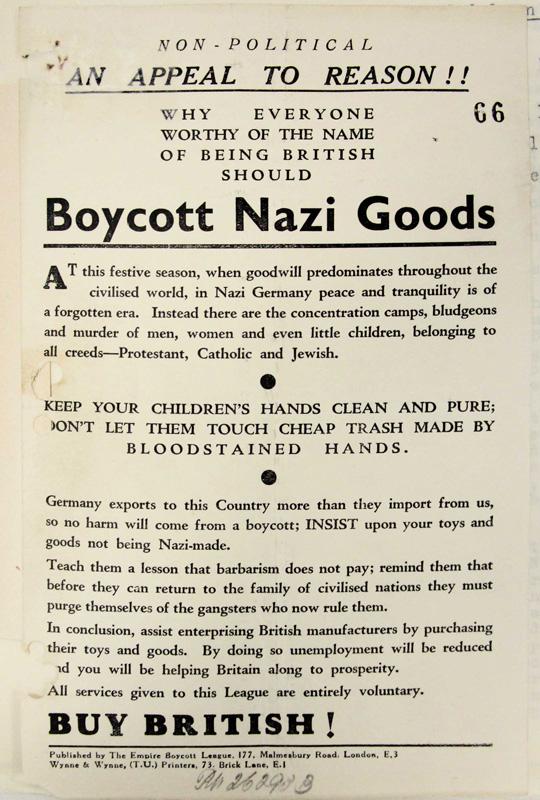"""Britischer Aufruf zum Boykott von Nazi-Waren, London 1938 Daher stößt der """"Schacht-Rublee-Plan"""" überwiegend auf Ablehnung, weil er die weitgehende Enteignung der Juden durch das NS-Regime als gegeben hinnimmt und den Export deutscher Waren fördert. Bundesarchiv, Berlin, R43II-1436a, Bl. 66"""