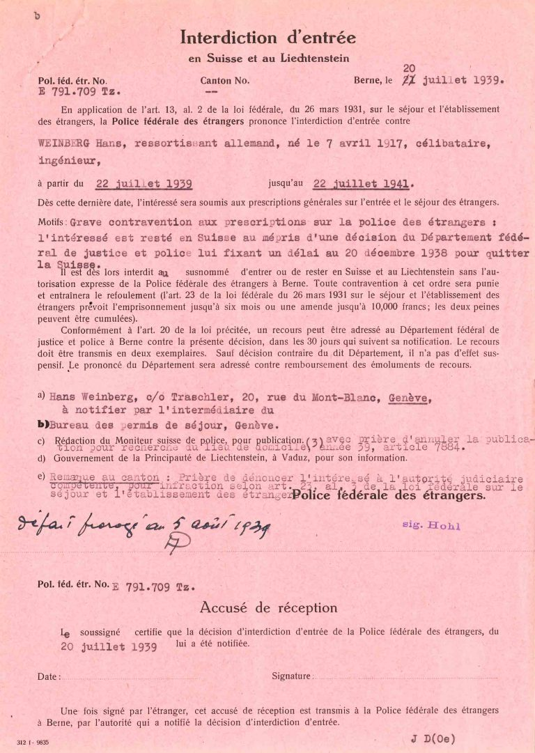 Residence ban for Hans Weinberg, The Swiss Immigration Police, July 20, 1939 Because of alleged violations of residency regulations, the Swiss Immigration Police issue an arrest order and residence ban for Hans Weinberg in the summer of 1939. Archives d'État de Genève