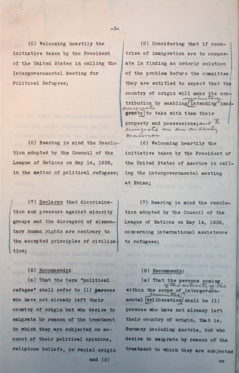"Comparison of the American and the Franco-British drafts for the conference's final resolution, undated (July 1938), p. 3/7 An American-British-French editorial team prepares a draft for the conference's final resolution. After the ""Big Three"" have agreed on the text, Taylor must assuage the fears of numerous Central American states that approval could lead to trade sanctions by the German Reich. National Archives, College Park, MD"