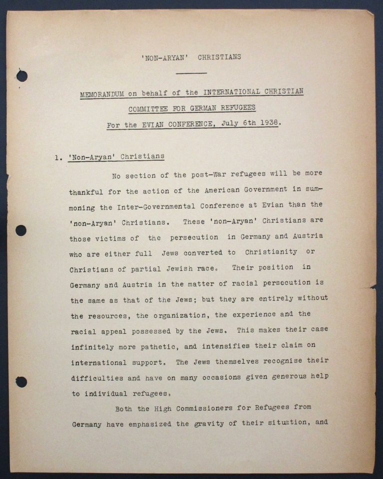 "Memorandum by the International Christian Committee for German Refugees, July 6, 1938, p. 1/9 Mary Ormerod – a civil servant at the British Ministry of Health and Labour and a Labour politician – and her husband, the physician Frank Cunliffe Ormerod, host numerous refugees from Germany at their home in London's Hampstead district. In Évian, Mary Ormerod represents the Quakers (the Society of Friends) and the International Christian Committee for German Refugees, which especially advocates on behalf of ""non-Aryan"" Christians. Franklin D. Roosevelt Library, Hyde Park, NY"