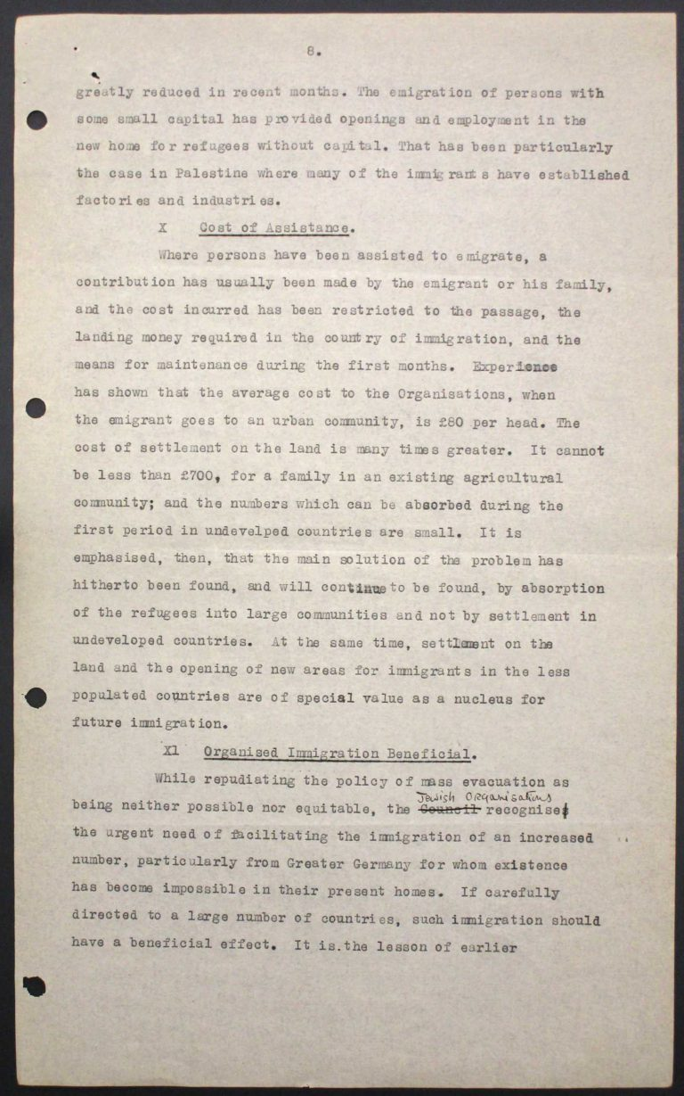 """Memorandum of Certain Jewish Organizations Concerned with the Refugees from Germany and Austria"", July 1938, p. 8/13 The memorandum describes the dramatic situation of German and Austrian Jews, who within only a few years have been systematically reduced to a community of beggars. The comparison with earlier refugee movements, such as that of the Huguenots in the late 17th century or of Germans after the failed revolution of 1848, is intended to convince the conference participants of the positive economic and social effects of immigration. Hence the integration of refugees is described as preferable to their isolation in settlements in uncultivated areas. Franklin D. Roosevelt Library, Hyde Park, NY"