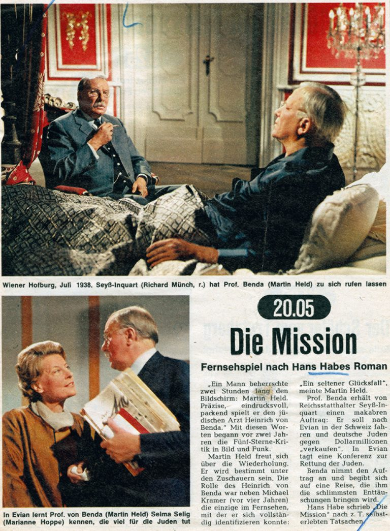 "Bild und Funk , No. 19/1969  Hans Habe's successful novel ""The Mission"", enriched with spectacular fictional details, is filmed by Bayerischer Rundfunk in 1966 and shown again on German television in 1969. Actor Martin Held plays the role of the protagonist, Professor Heinrich von Benda, a character based on the Austrian Jewish doctor Heinrich Neumann von Héthars. FUNKE Programmzeitschriften GmbH / Bayerischer Rundfunk, München"