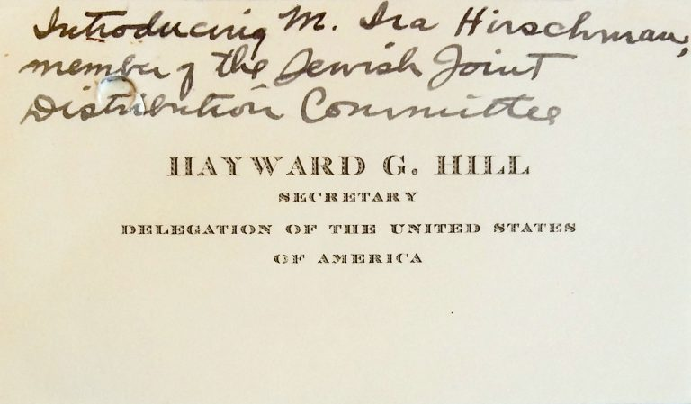 Business card for Hayward (sic) G. Hill as secretary of the US delegation in Évian, with the request for Ira Hirschmann's admission to the conference United Nations Archives, Genf