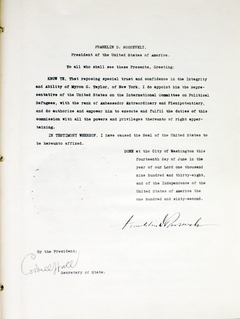 President Roosevelt's Letter of Appointment for Myron C. Taylor, April 26, 1938 Franklin D. Roosevelt Library, Hyde Park, NY
