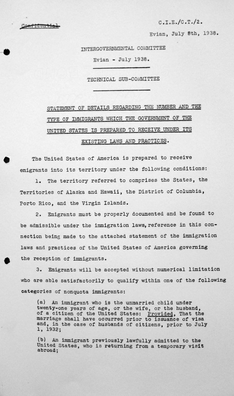 Statement for the Technical Sub-Committee of details regarding the number and the type of immigrants which the Government of the United States is prepared to receive under its existing laws and practices, July 8, 1938, p. 1/4 Franklin D. Roosevelt Library, Hyde Park, NY