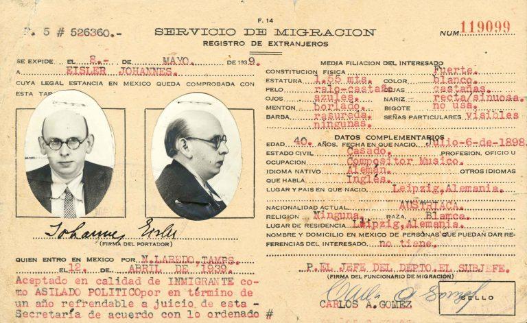 Mexikanische Aufenthaltsgenehmigung für Hanns Eisler für die Dauer eines Jahres, 31. März 1939 Als Kommunist und Sohn jüdischer Eltern lebt der Komponist Hanns Eisler ab 1933 in verschiedenen Ländern im Exil. 1939 erhält er ein Visum als politisch Verfolgter für Mexiko. Akademie der Künste, Berlin