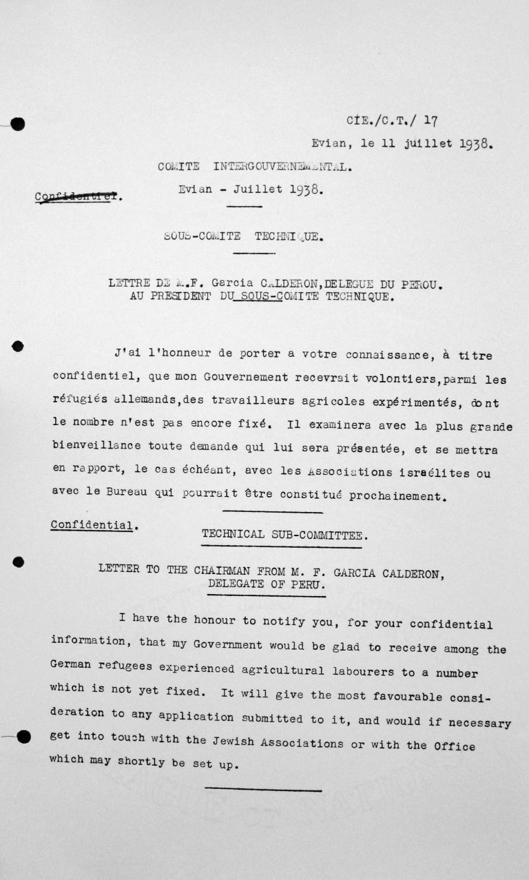 Letter by Francisco Garcia Calderon Rey, delegate of Peru, to the Chairman of the Technical Sub-Committee, July 11, 1938 Franklin D. Roosevelt Library, Hyde Park, NY
