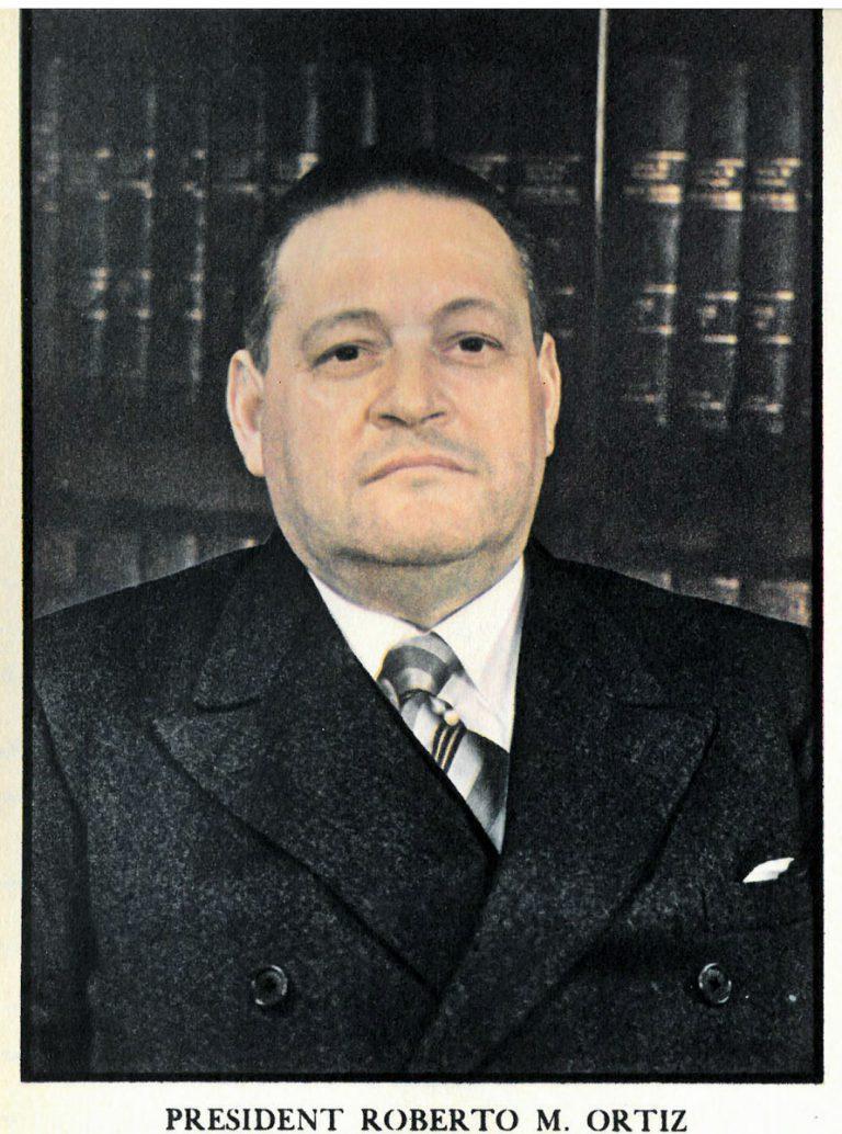Roberto María Ortiz Die Regierung des 1938 zum Präsidenten gewählten Ortiz ist mit Großbritannien politisch und ökonomisch eng verbunden. Dennoch bleibt Ortiz außenpolitisch neutral. Innenpolitisch beteuert er demokratische und humanitäre Positionen, doch verschärft auch er die Einwanderungsgesetze, um den faschistischen Kräften im Land das Wasser abzugraben. Fortune, Juli 1938