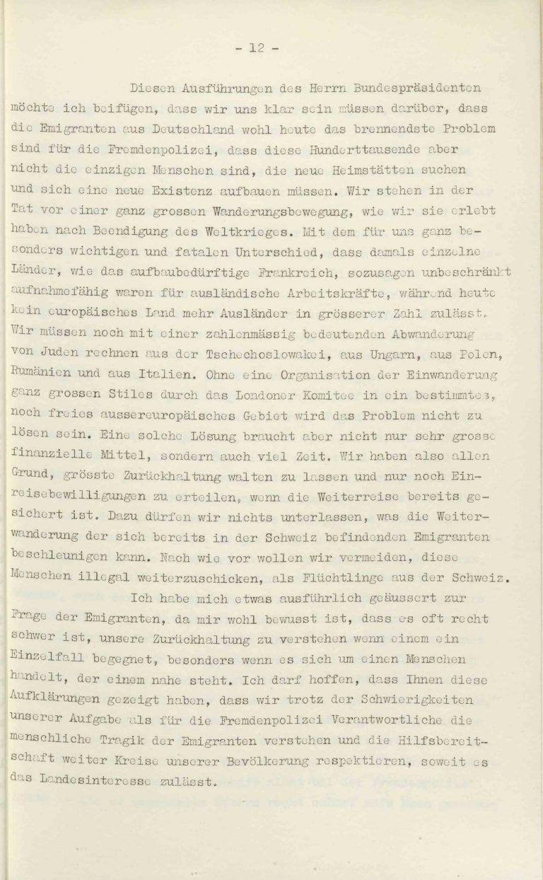 """Heinrich Rothmund, """"Aktuelles aus dem Problem der Überfremdung"""", Manuskript für einen Vortrag vor der Gruppe Aarau der """"Neuen Helvetischen Gesellschaft"""" am 19. Dezember 1938, S. 12/21 Vor derNeuen Helvetischen Gesellschaft, die in dieser Zeit derNeuen Front, einer Gruppe intellektueller Verfechter einer politischen Erneuerung der Schweiz nach faschistischem Vorbild, nahesteht, gibt Rothmund seiner Sorge """"um die Überflutung unseres Landes mit uns fremden Elementen"""" Ausdruck. Archiv für Zeitgeschichte / ETH Zürich"""