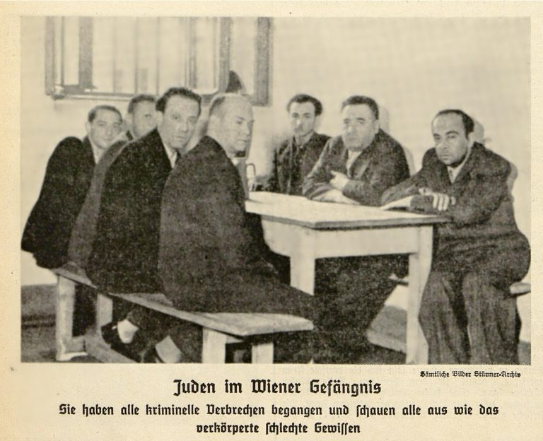 """""""Jews in Vienna Prison"""" Contrary to what is claimed in the caption under the illustration in the antisemitic smear sheetDer Stürmer, the Jews arrested in Vienna are imprisoned not for crimes but solely for their Jewish faith or heritage, on the basis of lists prepared by the SD beginning in 1937. Among them are world-famous scientists such as the ear, nose and throat specialist Heinrich Neumann von Héthars of the University of Vienna. Der Stürmer, No. 28/1938"""